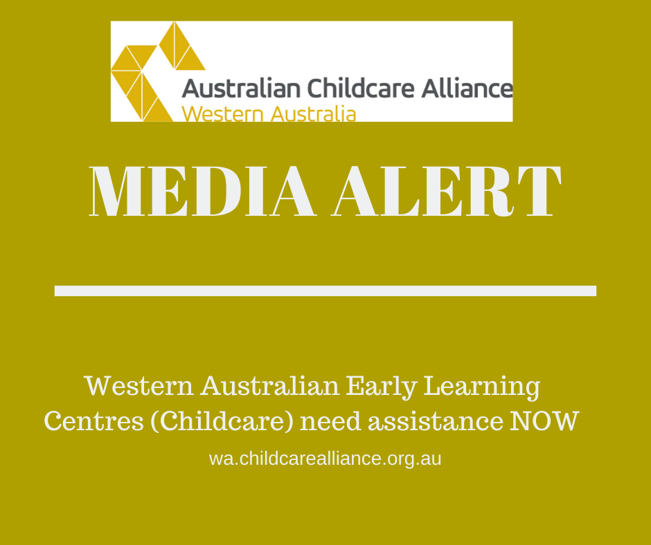 Western Australian Early Learning Centres (Childcare) need assistance NOW